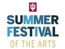IU Summer Festival of the Arts