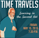 Time Travels: Soaring in the Second Act