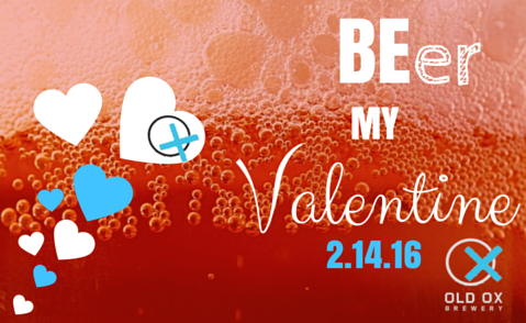 Please Beer My Valentine at Old Ox Brewery