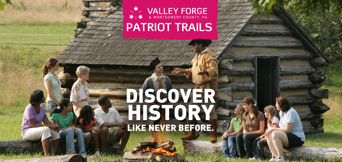 Patriot Trails: Revolutionary War History Tours of Valley Forge & Montgomery County