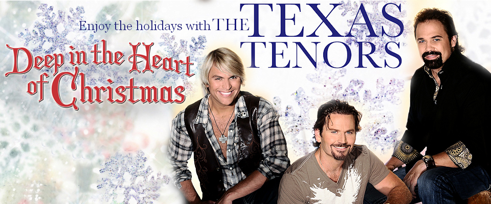 Celebrate the Holidays with The Texas Tenors