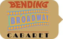 Bending Broadway
