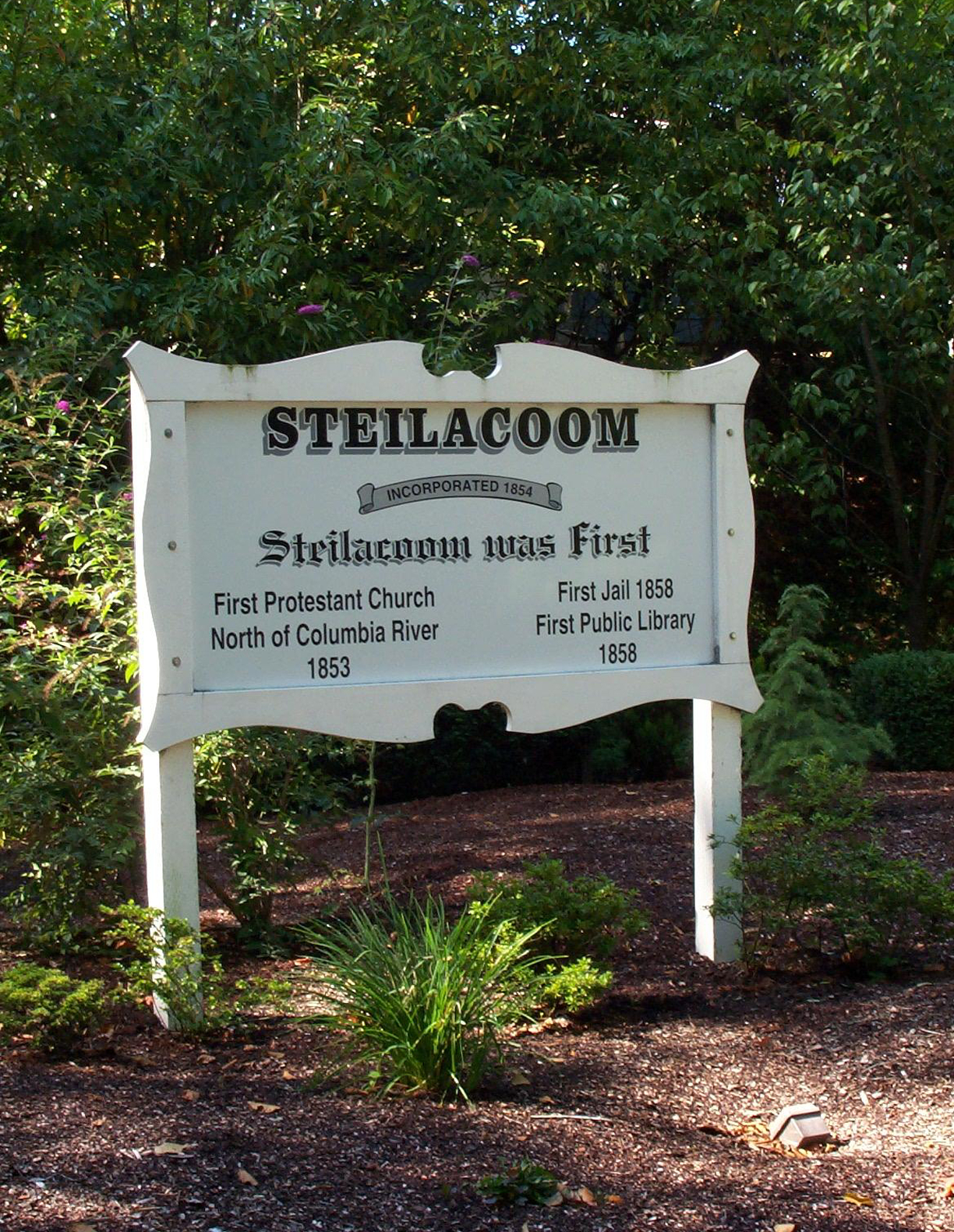 Steilacoom Was First sign in Steilacoom, Washington