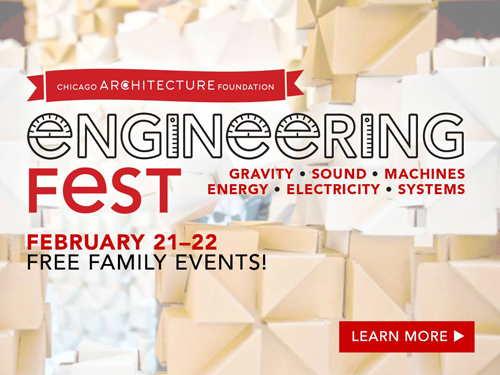 Chicago Architecture Foundation Engineering Fest