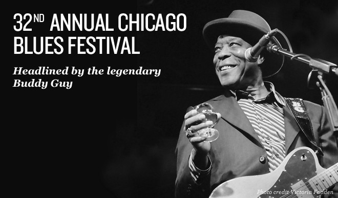 Chicago Blues Festival: June 12-14, 2015