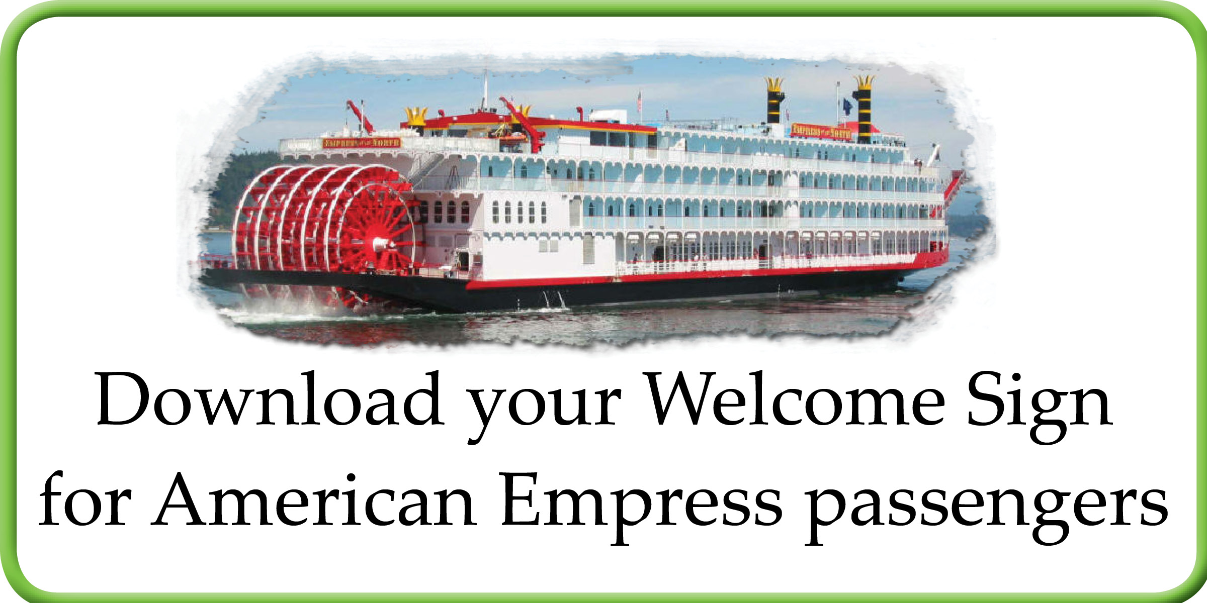American Empress Welcome