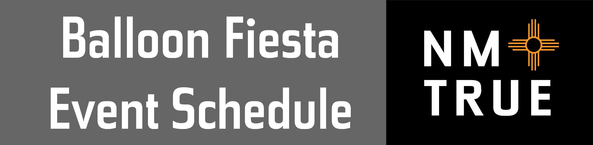 Balloon Fiesta Schedule Banner