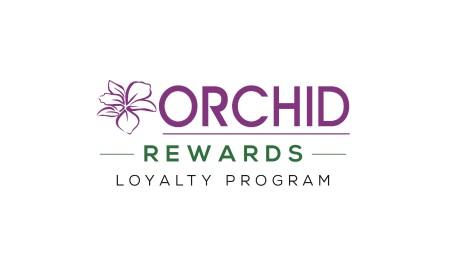 ORCHID REWARDS LOYALTY PROGRAM