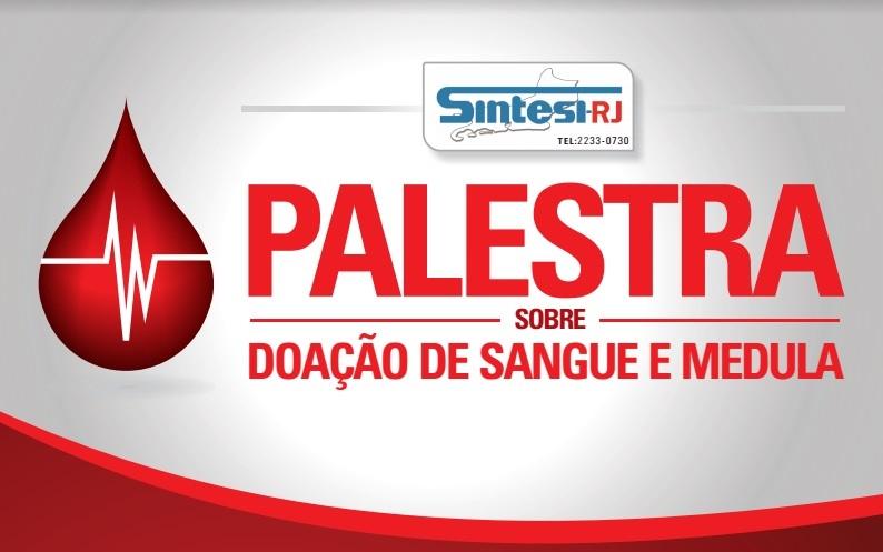 O Sindpd-RJ dá apoio à Palestra sobre Doação de Sangue e Medula