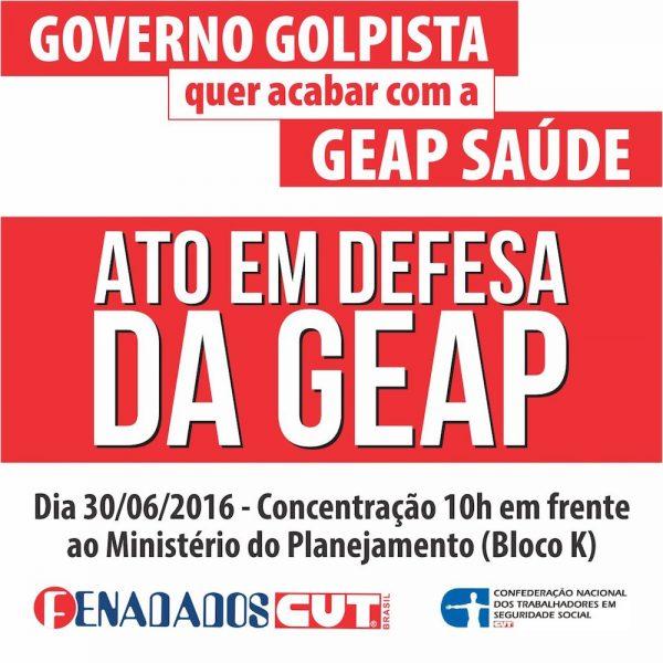 #TireAsMãosDaNossaGEAP – Entidades sindicais realizam dia 30 ato em defesa da GEAP
