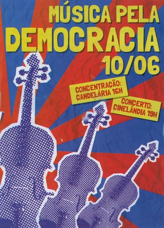 Música pela Democracia será no dia 10/06