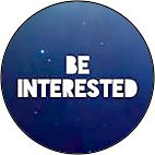 be.interested