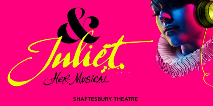 And Juliet musical tickets at the Shaftesbury Theatre