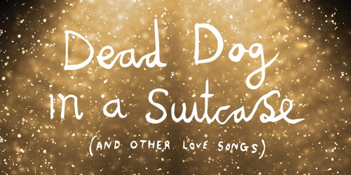 Dead Dog In A Suitcase tickets at the Lyric Hammersmith