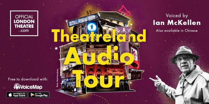 Ian McKellen Theatreland Audio Tour