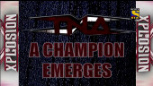 TNA_Xplosion_A Champion Emerges