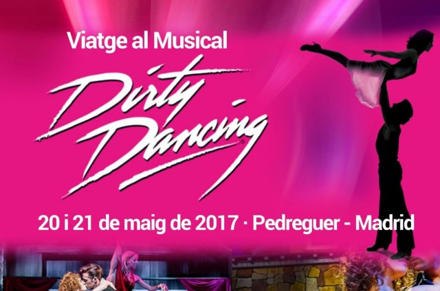 VIATGE AL MUSICAL 'DIRTY DANCING'