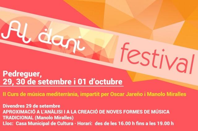 Activitats obertes a tot el públic AL DANI FESTIVAL