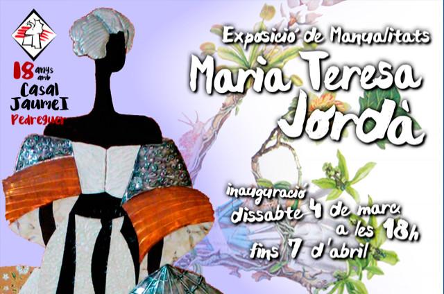 Exposició Manualitats María Teresa Jordà - Casal Cultural Jaume I Pedreguer