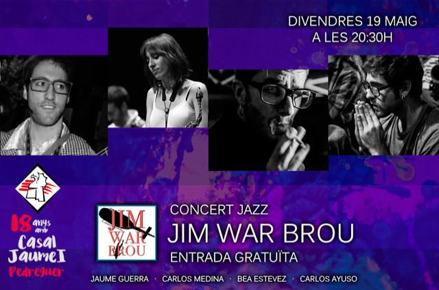 Concert Jazz - JIM WAR BROU - Casal Cultural Jaume I Pedreguer