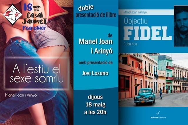 Manel Arinyó / A l'estiu el sexe somriu i Objetiu Fidel - Casal Cultural Jaume I Pedreguer