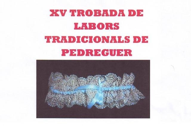 XV TROBADA DE LABORS TRADICIONALS