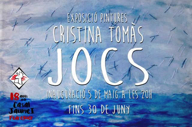 JOCS - Una exposició de Cristina Tomàs - Casal Cultural Jaume I Pedreguer