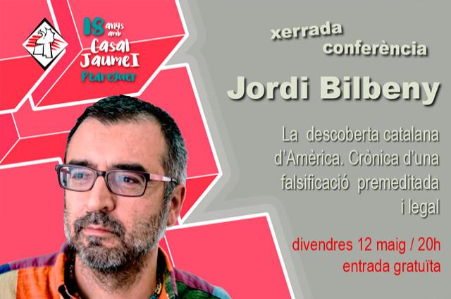Jordi Bilbeny / Conferència - Casal Cultural Jaume I Pedreguer