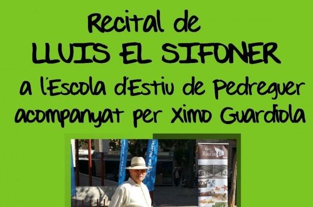 RECITAL DE LLUÍS EL SIFONER (ESCOLA D'ESTIU MUNICIPAL)