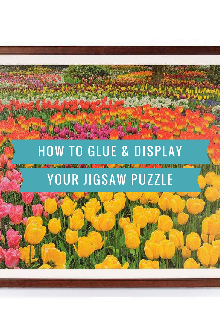 How to Glue a Puzzle for Display
