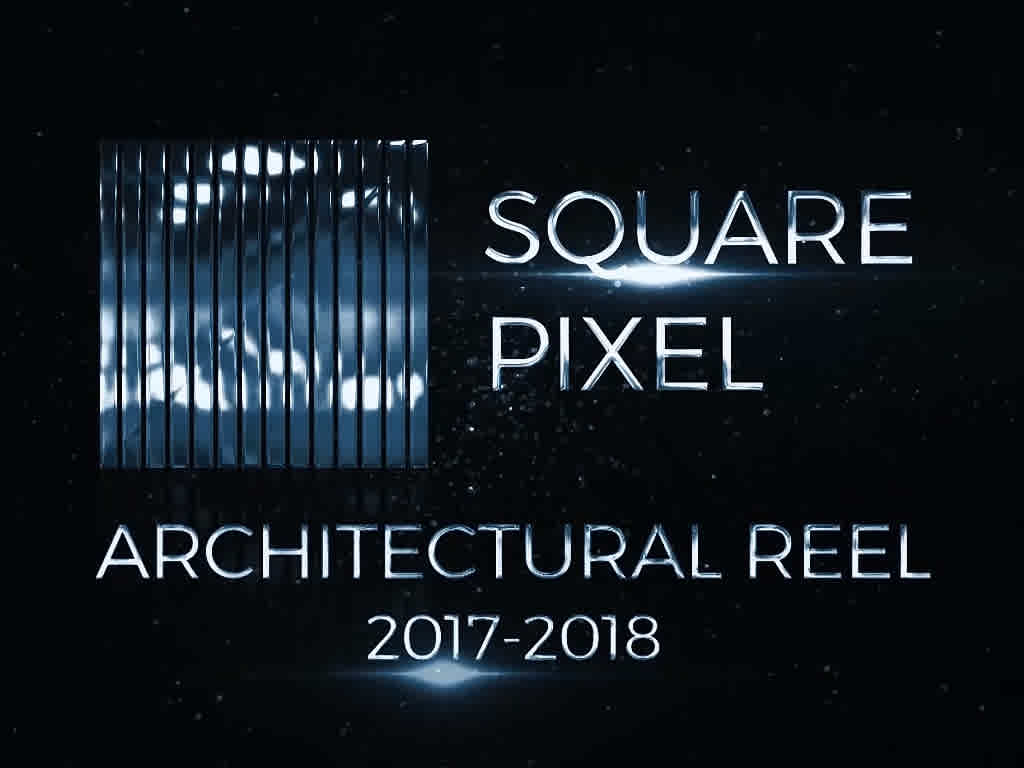 3D Architectural Rendering Reel By Square Pixel Studios