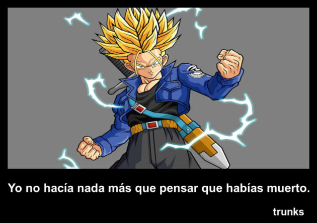 trunks | Frase Dragon Ball