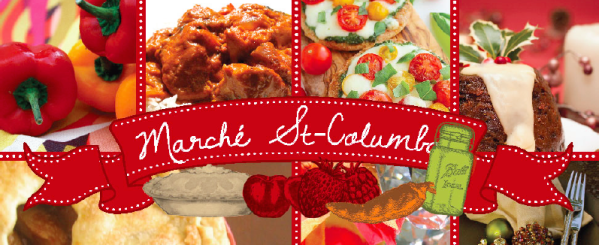 You are invited to Marché St-Columba, famous for festive warmth, great food, and fun shopping.