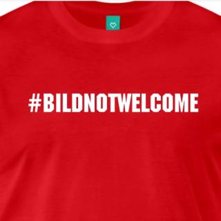 #BILDnotwelcome Trending Topic T-Shirt