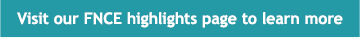 Visit our FNCE® highlights to learn more