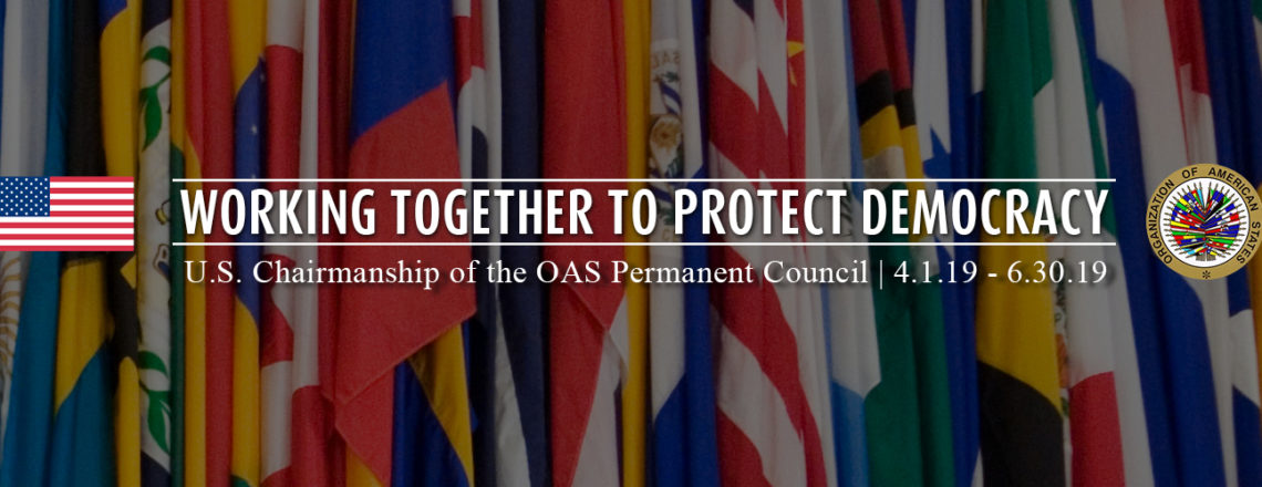 U.S. Chairmanship of the OAS Permanent Council