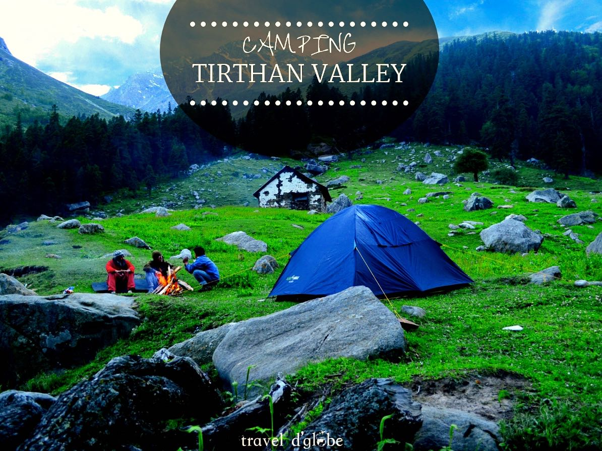 Camping in Tirthan Valley