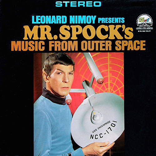 Leonard Nimoy Presents Mr Spock's Music From Outer Space