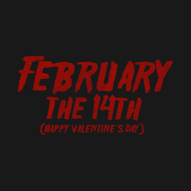 February The 14th T-Shirt thumbnail