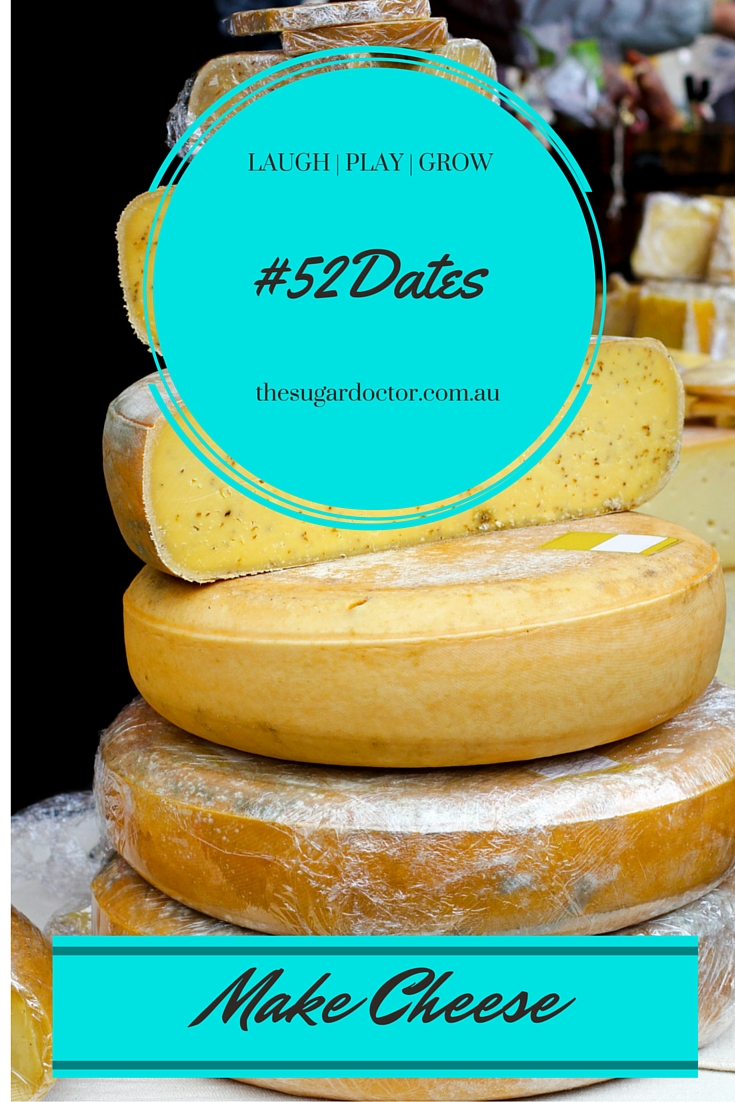 #52Dates #Cheese