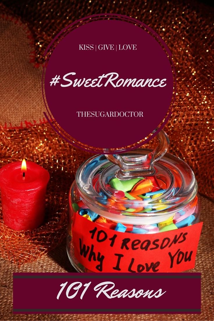 #SweetRomance101Reasons