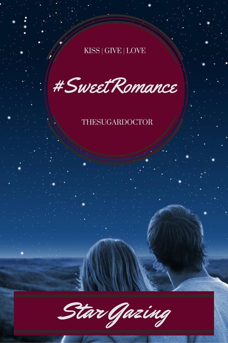 #SweetRomanceStarGazing