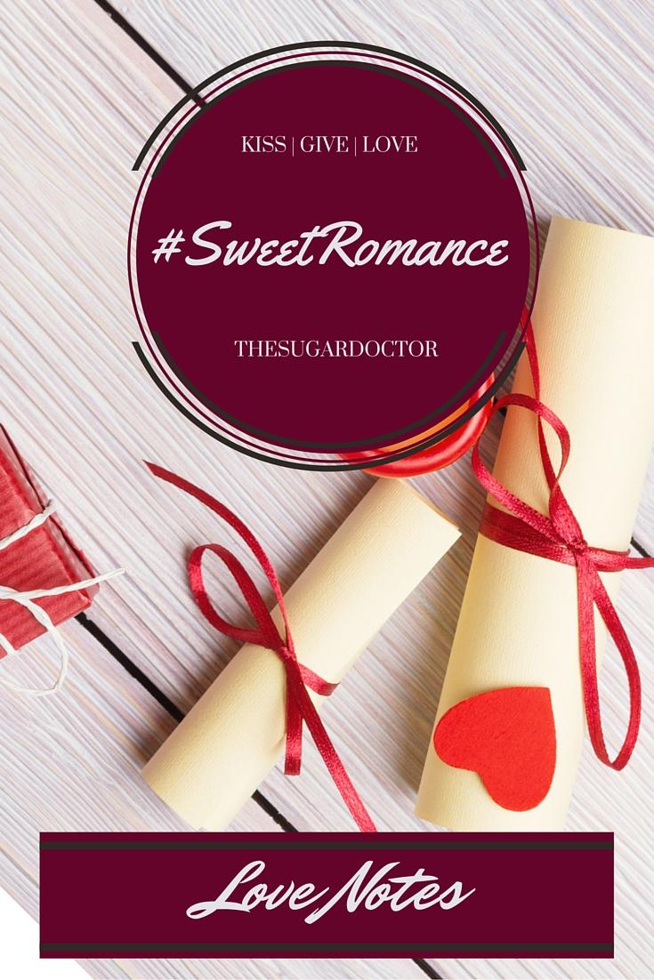 #SweetRomanceLOVENOTES