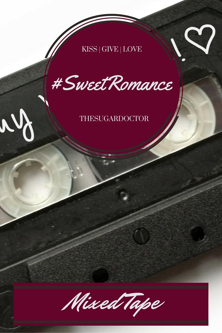 #SweetRomanceMIXEDTAPE