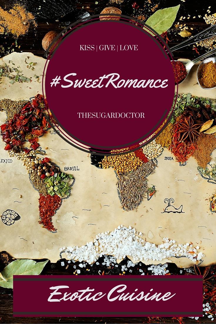 #SweetRomanceEXOTICCUISINE