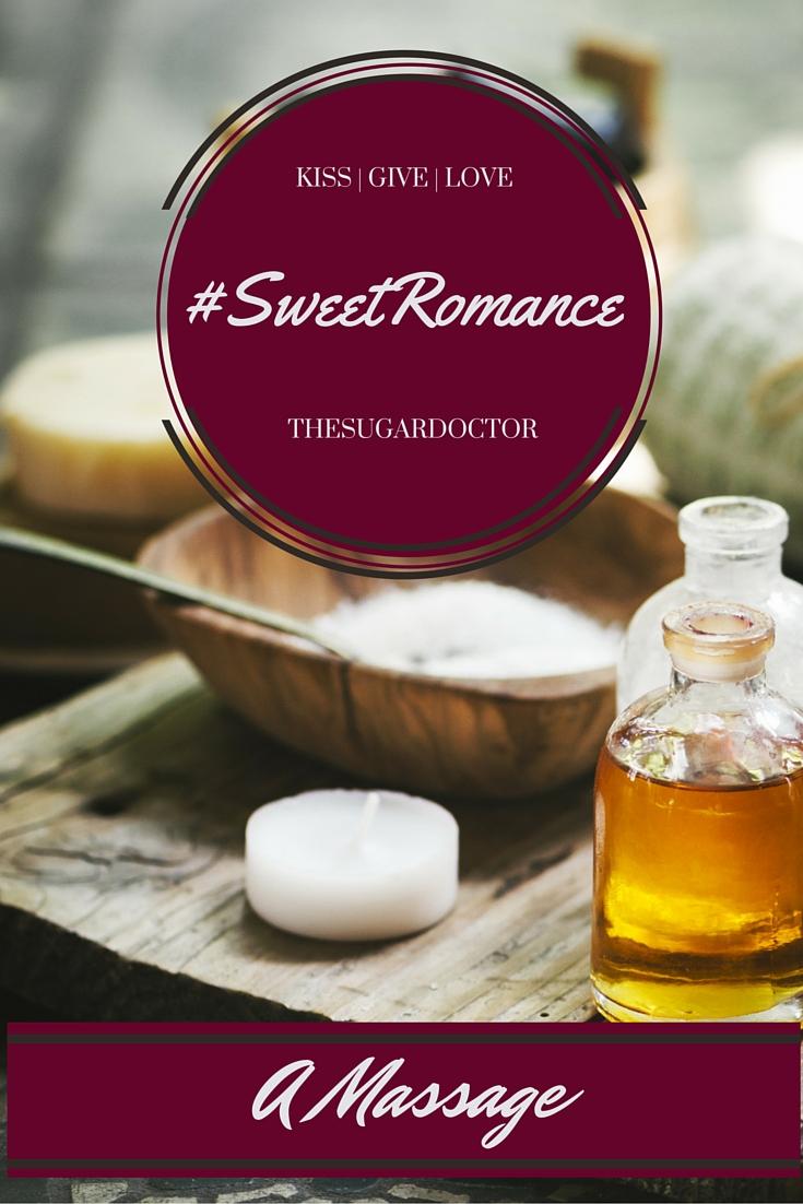 #SweetRomanceMASSAGE