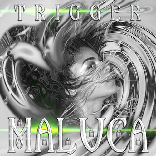 Maluca Trigger The FADER