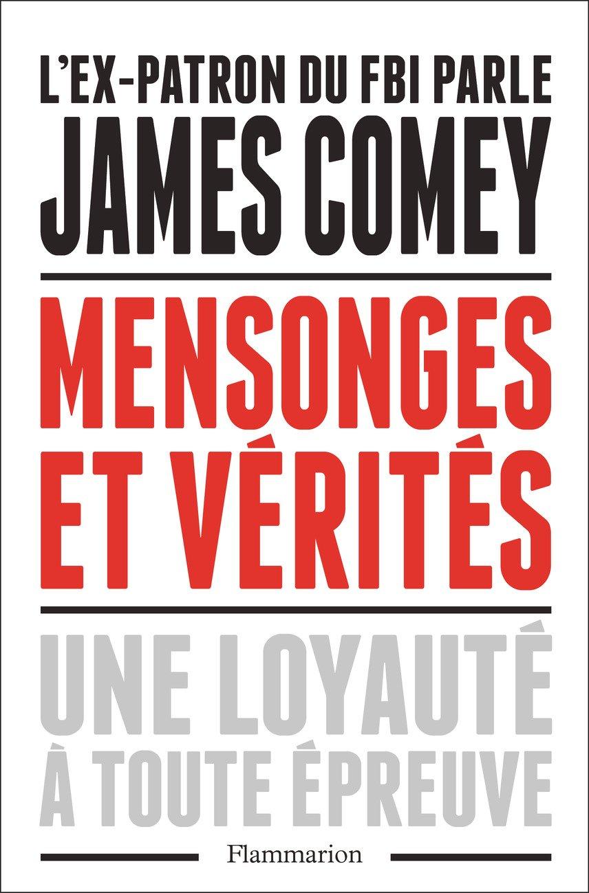 L'edizione francese dell'autobiografia di Comey. Edizioni Flammarion.
