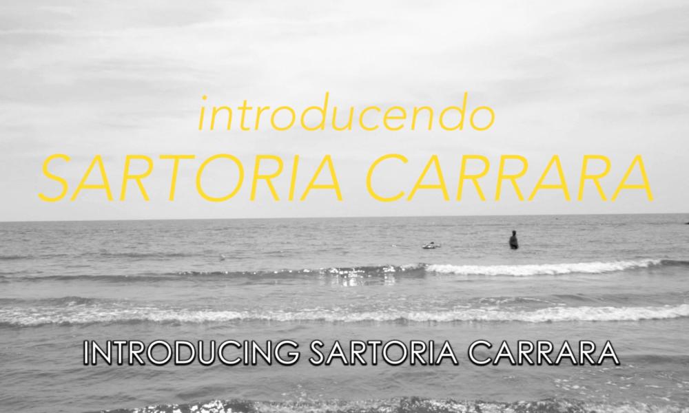 Introducing Sartoria Carrara: A Film by P Johnson