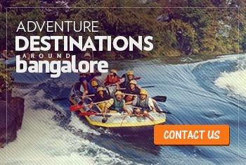 Adventure destinations in bangalore